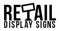 Retail Display Signs